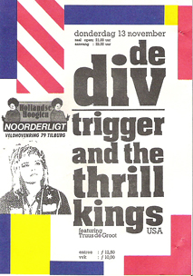 de Div / Trigger and the Thrill Kings (feat.Truus de Groot) - 13 nov 1986