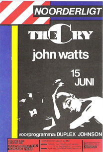 The Cry (John Watts) - 15 jun. 1984