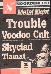 Trouble / Voodoo Cult (feat.Dave Lombardo) / Skyclad / Tiamat - 30 apr. 1994