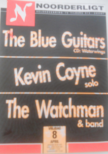 Blue Guitars / Kevin Coyne solo / the Watchman -  8 apr 1994