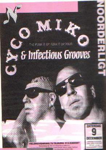 Cyco Miko & Infectious Grooves -  9 dec 1995