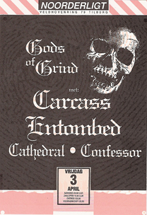 Carcass / Entombed / Cathedral / Confessor -  3 apr. 1992