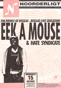 Eek-A-Mouse & Hate Syndicate - 15 okt 1992