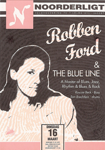 Robben Ford & the Blue Line - 16 mrt. 1993