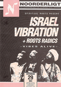 Israel Vibration + Roots Radics - 29 mei 1993