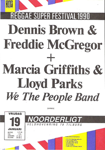 Dennis Brown & Freddie McGreggor + Marcia Griffiths & Lloyd Parks - 19 jan 1990