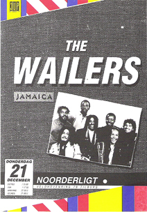 Wailers feat. Junior Murvin / Aston Barrett - 21 dec. 1989