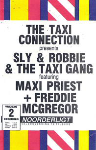 Taxi Connection presents Sly & Robbie -  2 dec 1988