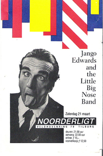 Jango Edwards and the Little Big Nose Band - 21 mrt 1987