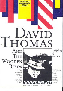 David Thomas and the Wooden Birds -  6 mrt. 1987