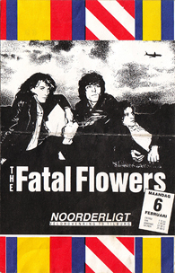 Fatal Flowers -  6 feb 1989