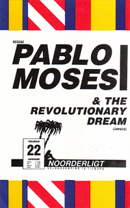 Pablo Moses & the Revolutionairy Dream - 22 jan 1988
